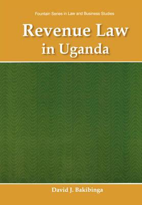 Revenue Law in Uganda (Paperback)