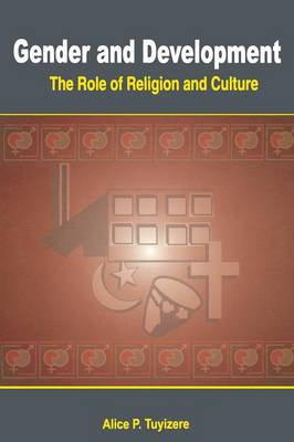 Gender and Development. the Role of Religion and Culture (Paperback)