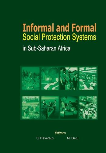 Informal and Formal Social Protection Systems in Sub-Saharan Africa (Paperback)