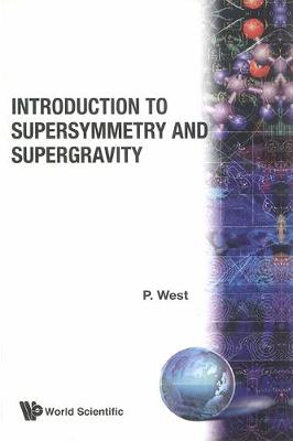 Introduction To Supersymmetry And Supergravity (Hardback)