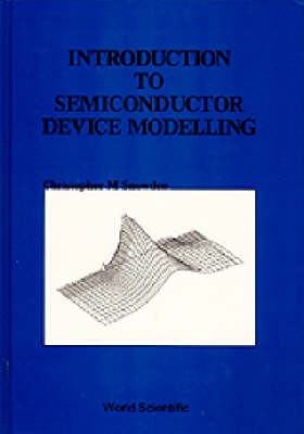 Introduction To Semiconductor Device Modelling (Hardback)