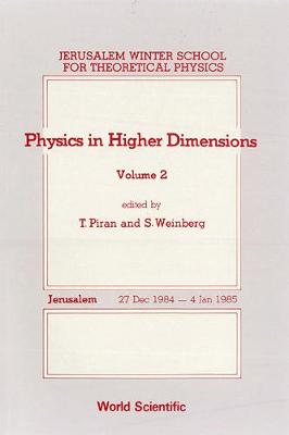 Jerusalem Winter School for Theoretical Physics: Physics in Higher Dimensions v. 2 (Hardback)