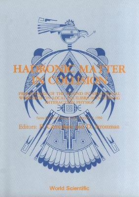 Hadronic Matter in Collision: 2nd: International Workshop Proceedings (Hardback)