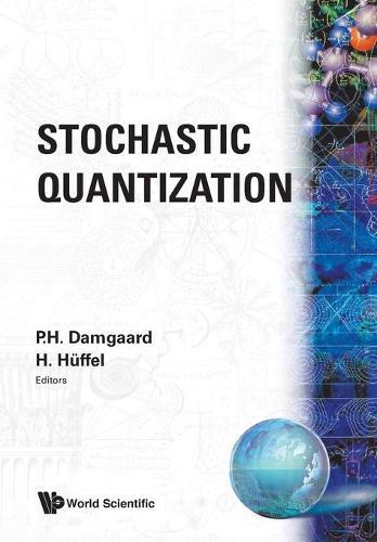 Stochastic Quantization (Paperback)