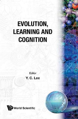 Evolution, Learning And Cognition (Paperback)