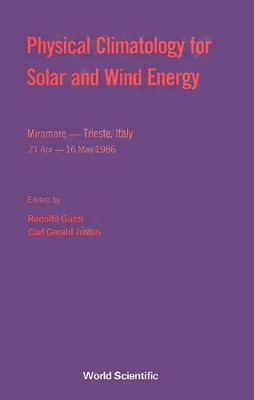 Physical Climatology for Solar and Wind Energy (Hardback)