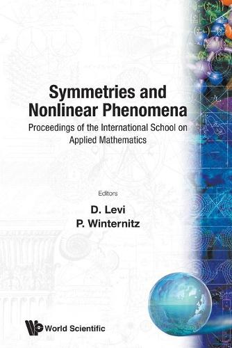 Symmetries and Nonlinear Phenomena: Proceedings of the International School of Applied Physics - CIF series Vol 9 (Paperback)