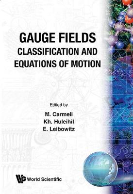 Gauge Fields: Classification And Equations Of Motion (Hardback)