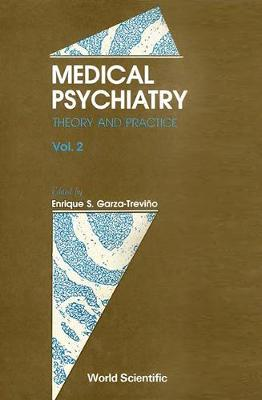 Medical Psychiatry: Theory And Practice (In 2 Volumes) (Hardback)