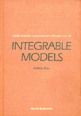 Integrable Models - World Scientific Lecture Notes In Physics 30 (Paperback)