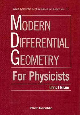 Modern Differential Geometry For Physicists - World Scientific Lecture Notes In Physics 32 (Hardback)