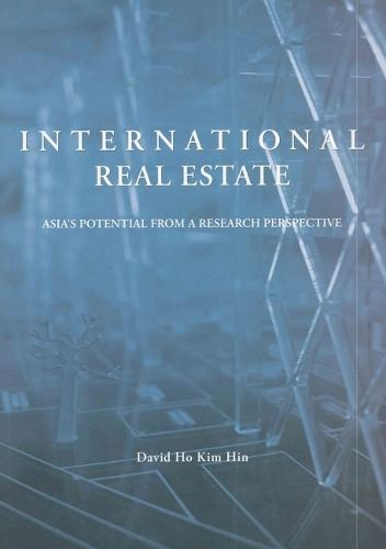 International Real Estate: Asia's Potential from a Research Perspective (Paperback)