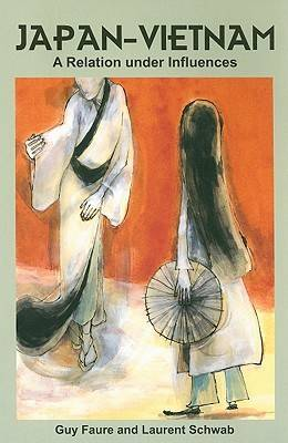 Japan-Vietnam: A Relation Under Influences (Paperback)