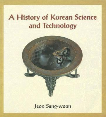A History of Korean Science and Technology (Paperback)