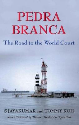 Pedra Branca: The Road to the World Court (Paperback)