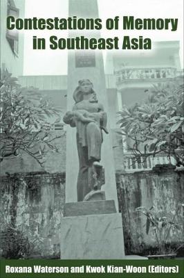 Contestations of Memory in Southeast Asia (Paperback)