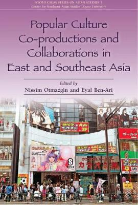 Popular Culture Co-Productions and Collaborations in East and Southeast Asia (Paperback)