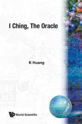 I Ching: The Oracle (Paperback)