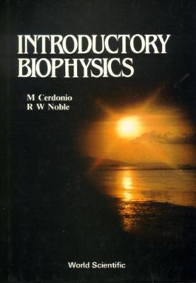 Introductory Biophysics (Hardback)