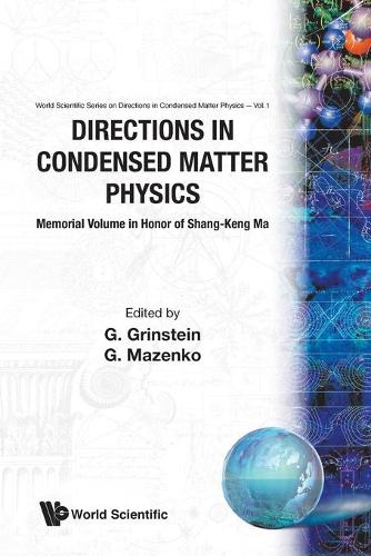 Directions In Condensed Matter Physics: Memorial Volume In Honor Of Shang-keng Ma - Series on Directions in Condensed Matter Physics 1 (Paperback)