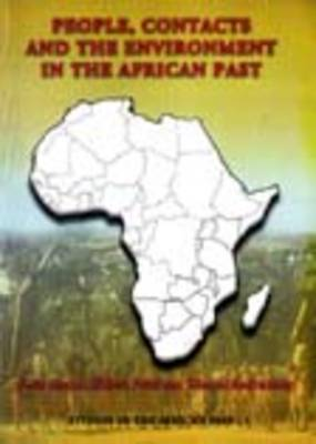 People, Contacts and the Environment in the African Past (Paperback)