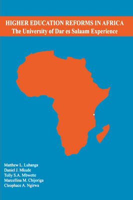 Higher Education Reforms in Africa: The University of Dares Salaam Experience (Paperback)