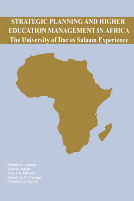 Strategic Planning and Higher Education Management in Africa: The University of Dar es Salaam Experience (Paperback)