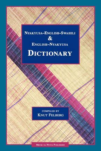 Nyakyusa-English-Swahili & English-Nyakyusa Dictionary (Paperback)