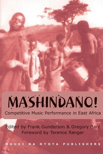 Mashindano: Competitive Music Performance in East Africa (Paperback)