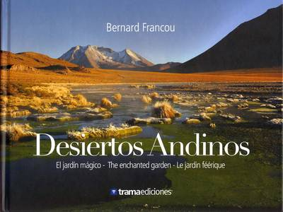 Andean Deserts: The Magical Garden (Hardback)