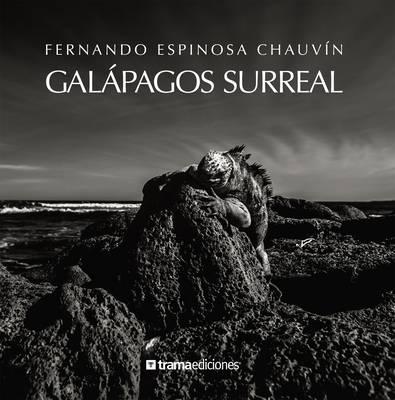 Galapagos Surreal (Hardback)