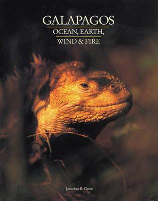 Galapagos: Ocean, Earth, Wind and Fire (Hardback)