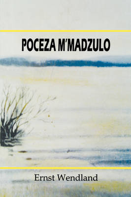 Poceza M'Madzulo: Some Chinyanja Radio Plays of Julius Chongo with English Translations (Paperback)
