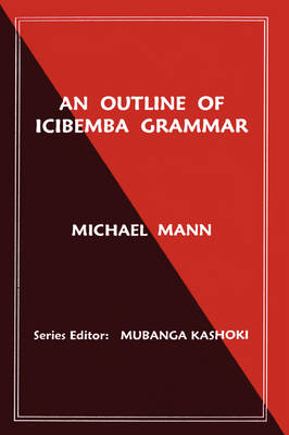 An Outline of Icibemba Grammar (Paperback)