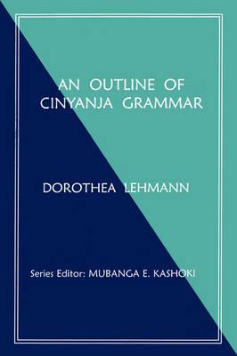 An Outline of Cinyanja Grammar (Paperback)