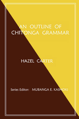 An Outline of Chitonga Grammar (Paperback)
