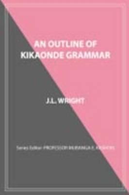 An Outline of Kikaonde Grammar (Paperback)