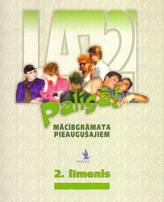 Paliga: Latvian Language Course: Level 2 Student's Book (Paperback)