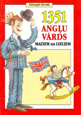 English-Latvian Children's Illustrated Picture Dictionary: With Latvian-English Vocabulary (Paperback)