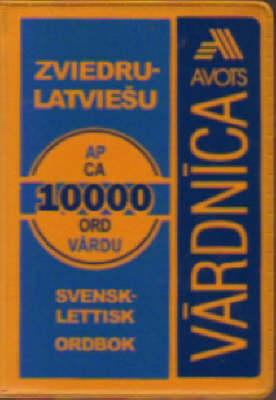 Swedish / Svenesk-Latvian Dictionary (Paperback)