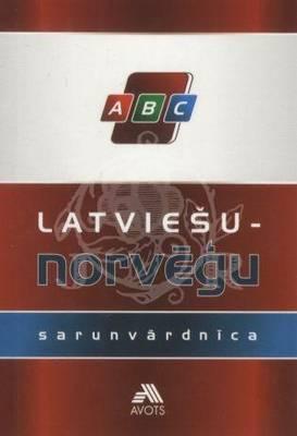 Latvain to Norwegian Phrase Book (Paperback)