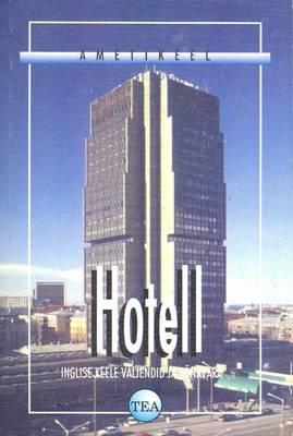 Estonian-English Dictionary of Hotel Terminology by V  Raid | Waterstones