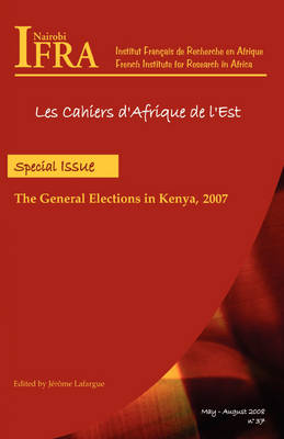 The General Elections in Kenya 2007 (Paperback)