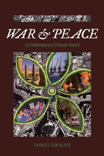 War and Peace in Contemporary Eritrean Poetry (Paperback)