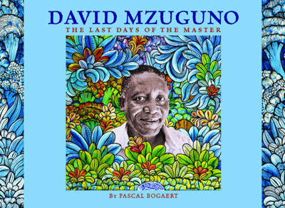 David Mzuguno: the Last Days of the Master (Paperback)