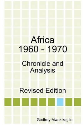 Africa 1960 - 1970: Chronicle and Analysis (Paperback)