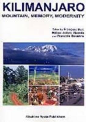 Kilimanjaro: Mountain, Memory, Modernity (Paperback)