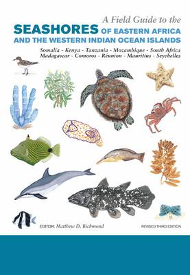A Field Guide to the Seashores of Eastern Africa and the Western Indian Ocean Islands (Paperback)