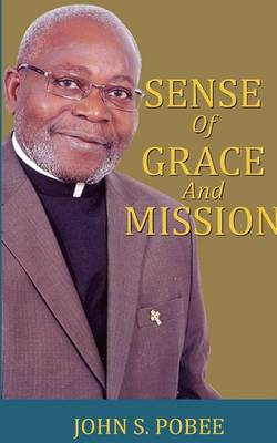 Sense of Grace and Mission (Paperback)