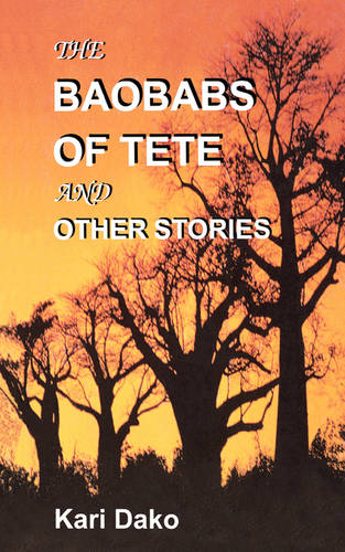 The Baobabs of Tete and Other Stories (Paperback)